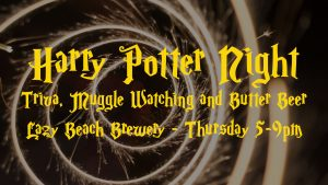 harry potter night at lazy beach taproom