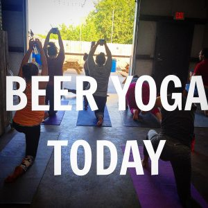 Beer Yoga every thursday at 6pm