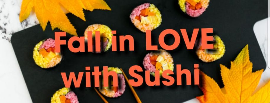 Sushi 101 this Saturday!